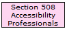 Section 508 Accessibility Professionals