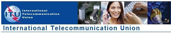 International Telecommunications Union